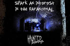 ghost hunts paranormal u0026 ghost hunting events haunted evenings