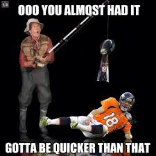 Broncos Funny Memes - the best meme reactions to the seahawks vs broncos super bowl