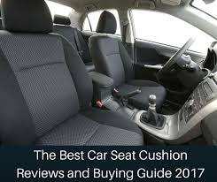 the best car seat cushion reviews and buying guide 2017 innovate car