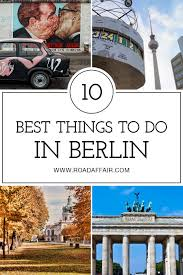 best things to do in 15 best things to do in berlin germany road affair