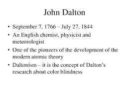 Was John Dalton Color Blind Dalton U0027s Atomic Model