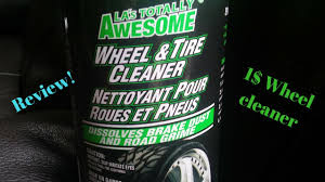 La S Totally Awesome Totally Awesome Wheel Cleaner Review Youtube