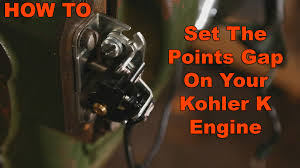 how to adjust and set points gap on kohler k engine youtube