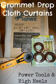 Curtain Grommet Tool Power Tools And High Heels Drop Cloth Curtains With Grommets
