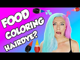 how to dye hair with food coloring diy food color hairdye how to