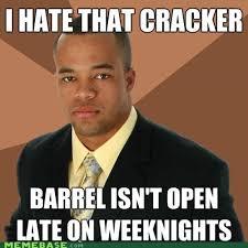 Cracker Memes - memebase cracker barrel all your memes in our base funny