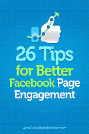 26 tips for better facebook page engagement social media examiner