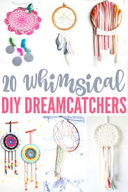20 whimsical diy dreamcatchers frugal mom eh