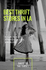 Second Hand Stores Downtown Los Angeles Best 20 Second Hand Clothing Stores Ideas On Pinterest Second
