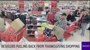 why retailers are pulling back from thanksgiving shopping
