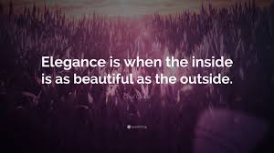 elegance coco chanel quote u201celegance is when the inside is as beautiful as