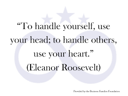 quote meaning business to handle yourself use your head to handle others use your