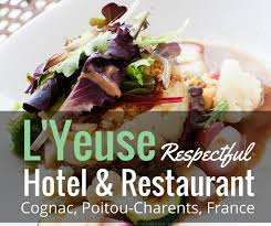 marcotte cuisine l yeuse respectful hotel restaurant and garden in cognac