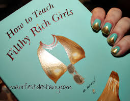 inspired by a book mani series how to teach filthy rich girls