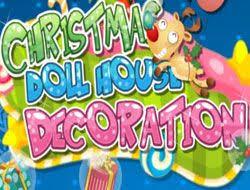 CHRISTMAS DOLL HOUSE DECORATION CHRISTMAS GAMES