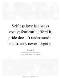 selfless quotes simple selfless quotes sayings