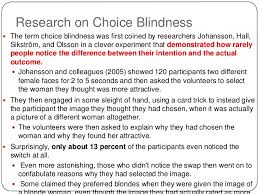 Inattentional Blindness Example Choice Blindness