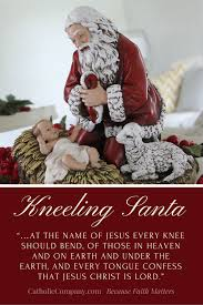 santa kneeling at the manger the kneeling santa where popular culture religious devotion meet
