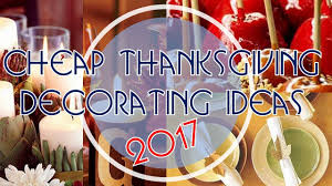 amazing ideas about cheap thanksgiving decorating ideas