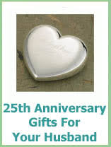 25 year anniversary gift ideas for 31 gift ideas for 25th wedding anniversary for husband