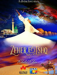 new film zeher e ishq hopes to spread rumi u0027s teachings about love