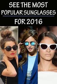 popular best 20 popular sunglasses ideas on pinterest popular