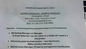 handing in a resume in person would you hire a homeless man with a resume
