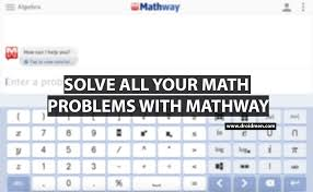 mathway solve your math problems now
