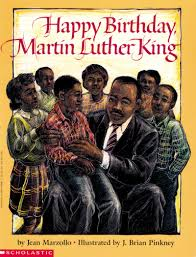 happy birthday book happy birthday martin luther king jr by jean marzollo scholastic