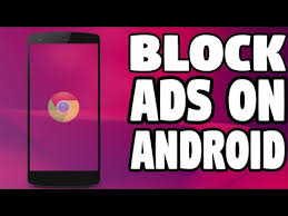 ad blocker for android chrome simple trick to block all ads in android chrome no root no mod