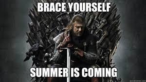 Summer Is Coming Meme - summer is coming broadline recruiters