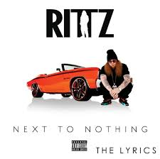 Bed Of My Chevy Lyrics Official Rittz U2013 U0027next To Nothing U0027 Verified Lyrics