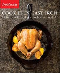 Cast Iron Cooking Cookbook Review U0027cook It In Cast Iron U0027 By Cook U0027s Country
