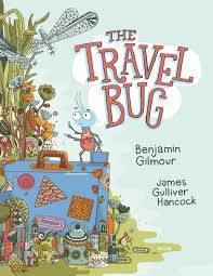travel bug images The travel bug by benjamin gilmour penguin books australia jpg