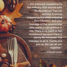 thanksgiving famous quotes 26 famous quotes on network marketing from best selling authors