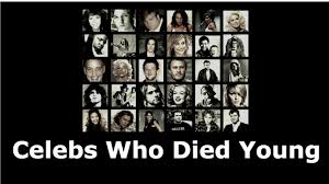 dead musicians and actors 2016 40 celebrities who died young youtube