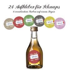 schnaps spr che sprüche slogans 24x etiketten für selbstgemachten schnaps