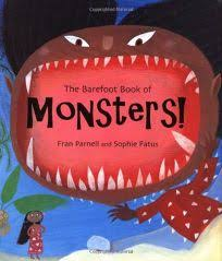 Barefoot Books The Barefoot Book Of Children Children S Book Review The Barefoot Book Of Monsters By Fran