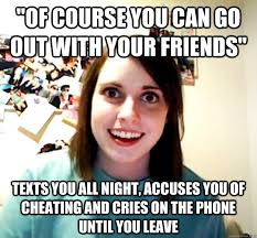 Of Course You Can Meme - of course you can go out with your friends texts you all night