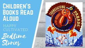 thanksgiving parade book read aloud thanksgiving books for