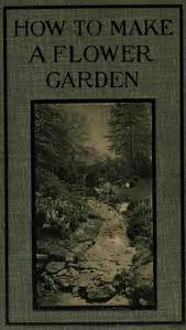 how to make a flower garden by wilhelm miller
