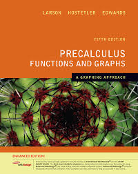 precalculus functions and graphs a graphing approach enhanced