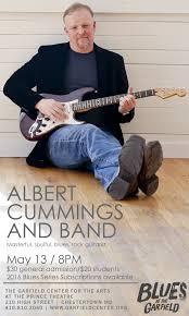 Blind Guitarist From Roadhouse Albert Cummings U0026 Band U2013 Part Of The Blues Series The Garfield