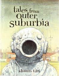 tales from outer suburbia shaun tan 9780545055871 amazon com books