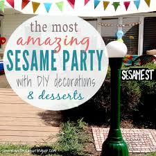 sesame decorations how to throw a diy sesame party that everyone will remember