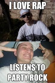 Douchebag Girlfriend Meme - i love rap listens to party rock douchebag dylan quickmeme