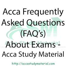 acca exam faq u0027s acca study material