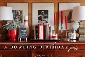 decoration ideas for birthday at home talk of the celebration a bowling birthday party talk of the house