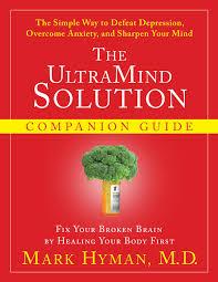 ultramind solution book fix your broken brain by healing the ultramind solution by mark hyman by esmaeel akther issuu