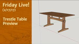 friday live trestle table preview youtube